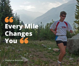 Every mile changes you